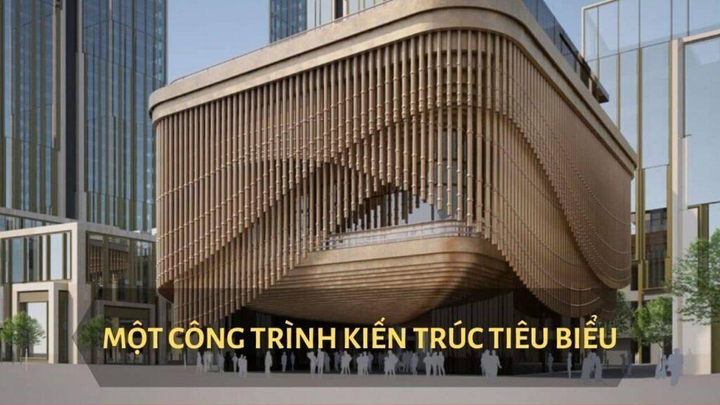 Một công trình kiến trúc tiêu biểu