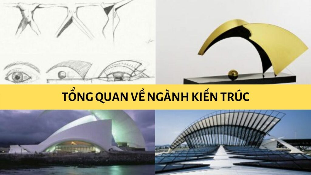 Tổng quan về ngành kiến trúc