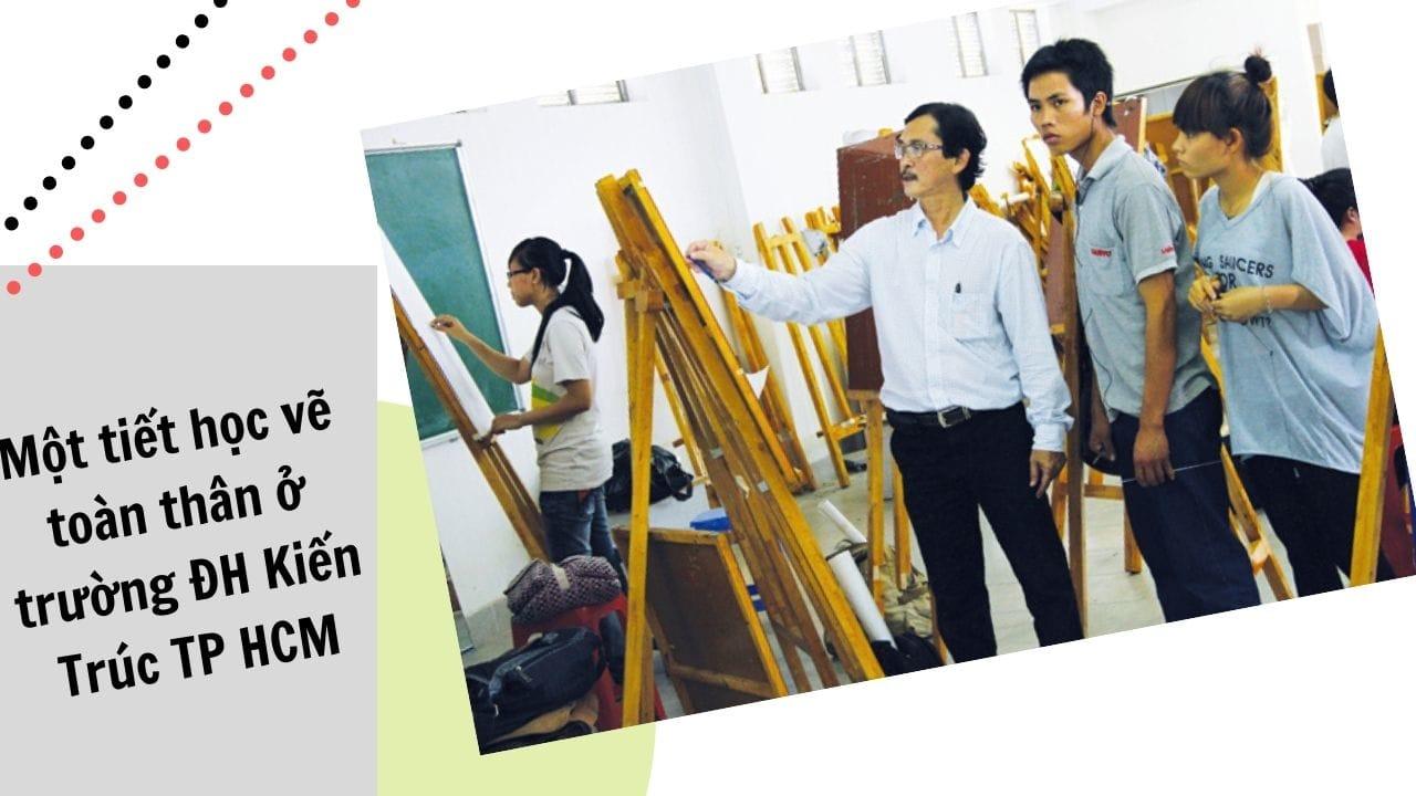 Một tiết học vẽ toàn thân ở trường đại học Kiến Trúc TPHCM