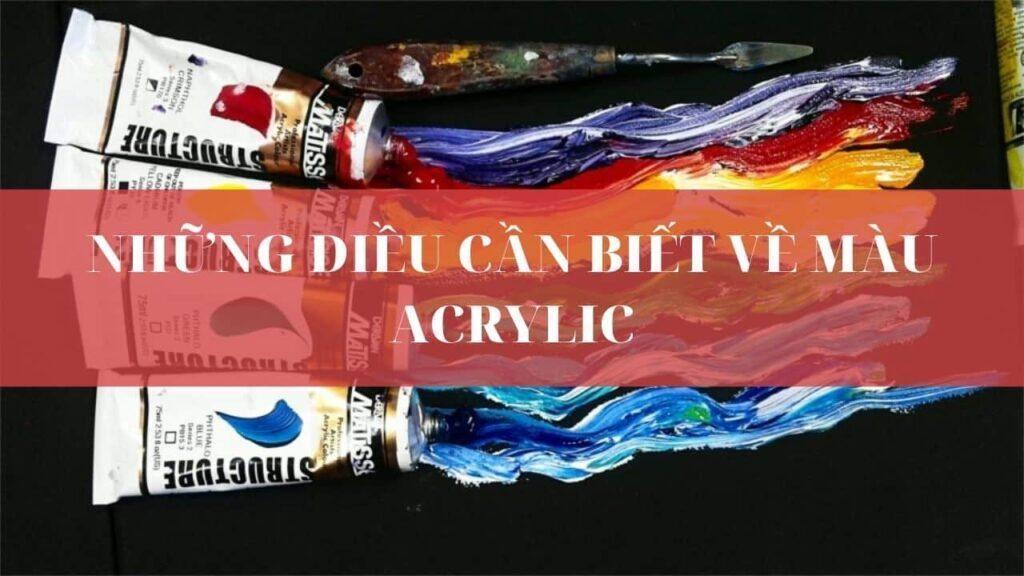 Những điều cần biết về màu acrylic