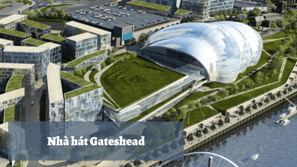 Nhà hát Gateshead