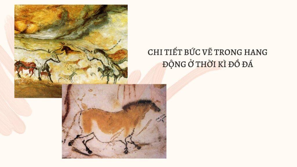 Hình 1: chi tiết bức vẽ trong hang động ở thời kì đồ đá