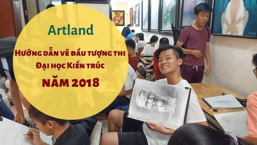 Artland hướng dẫn vẽ đầu tượng thi 2018