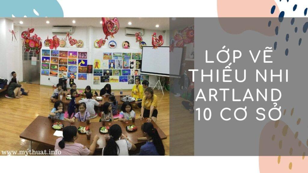 Lớp vẽ thiếu nhi Art Land - 10 cơ sở