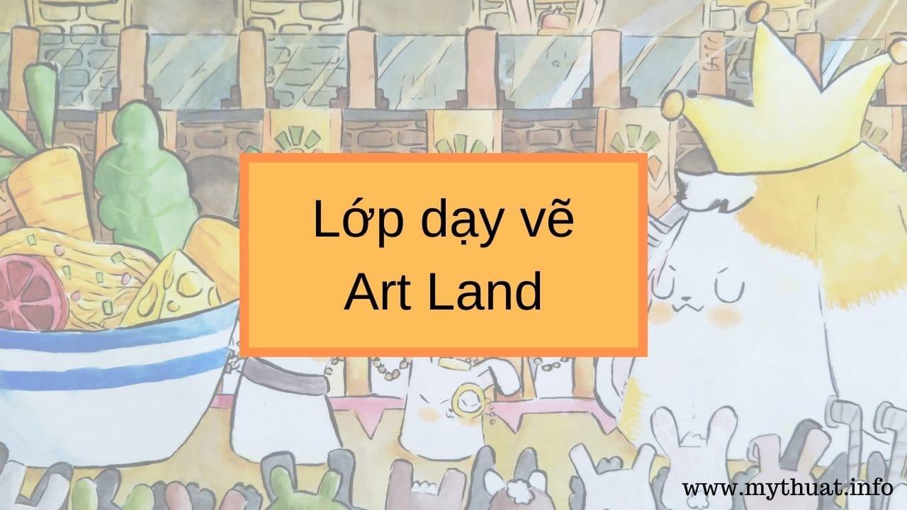 Lớp dạy vẽ Art Land