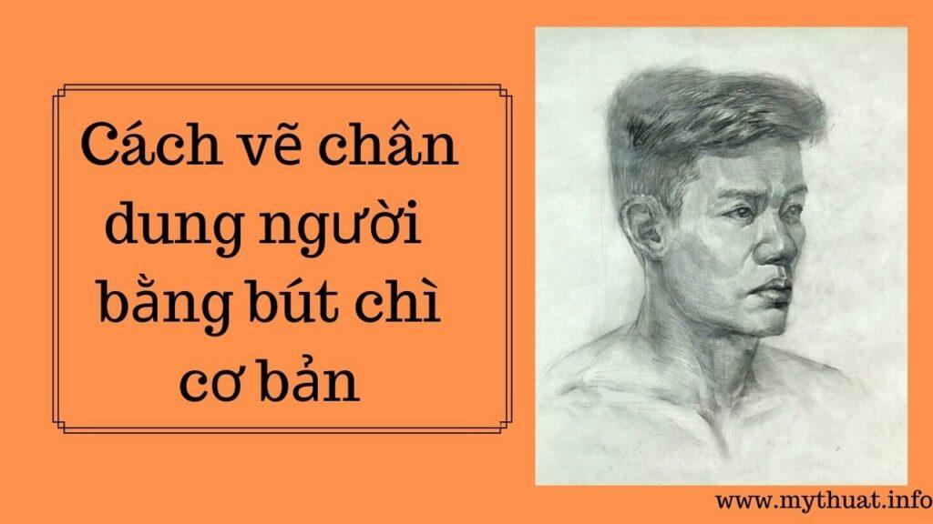 Hoc-cach-ve-chan-dung-nguoi-bang-but-chi-co-ban