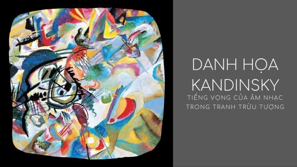 Họa sĩ nổi tiếng Wassily Kandinsky