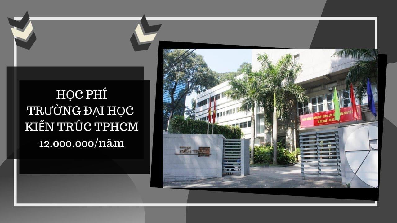 Học phí Trường Đại học Kiến Trúc TPHCM