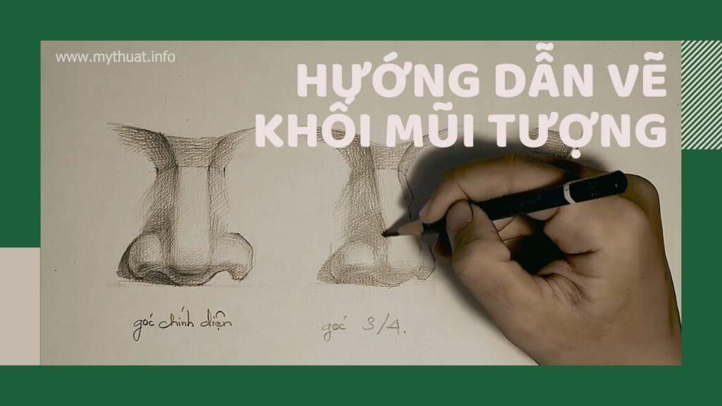 video clip hướng dẫn vẽ khối mũi