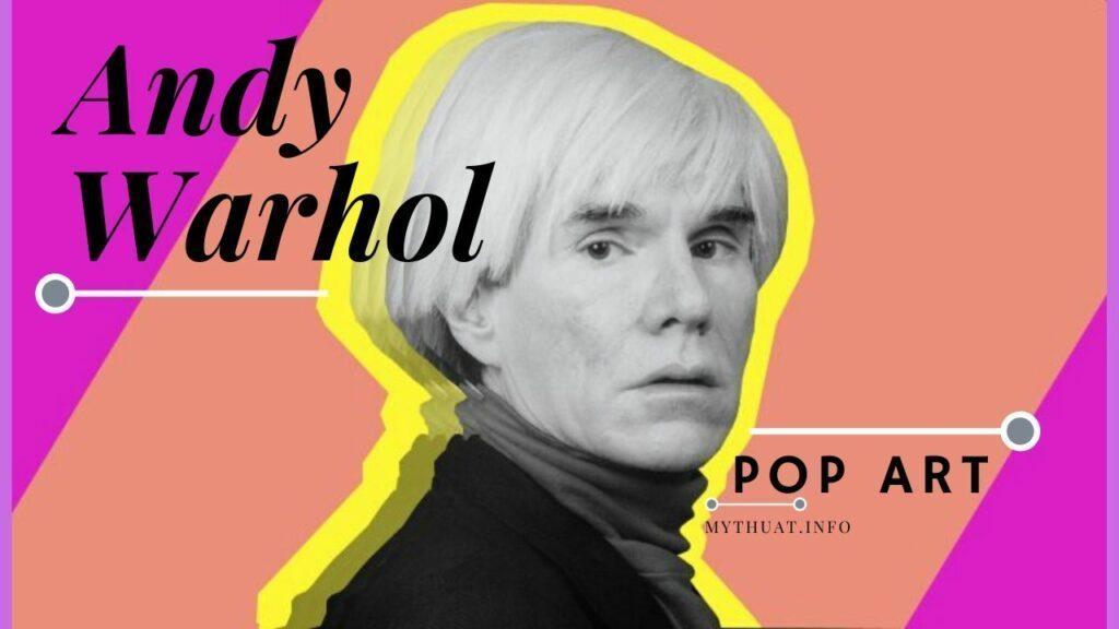 Danh họa Andy Warhol