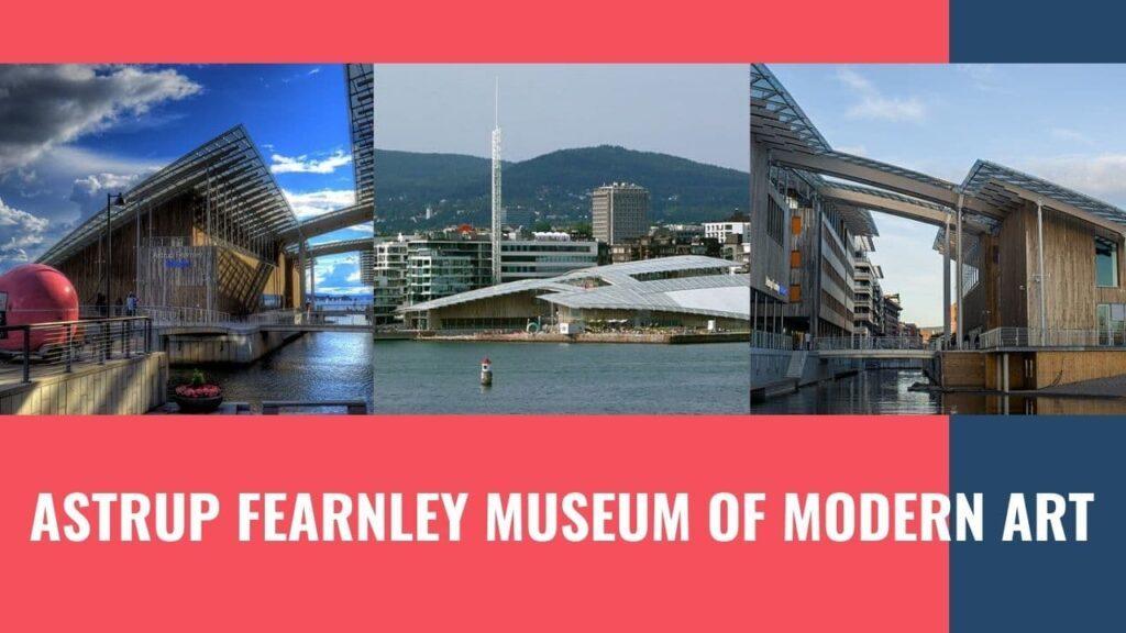 Bảo tàng Mỹ thuật hiện đại Astrup Fearnley