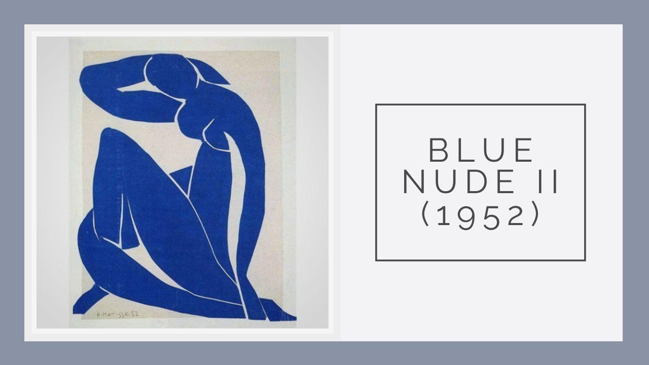 Blue Nude II (1952) ( nguồn internet)