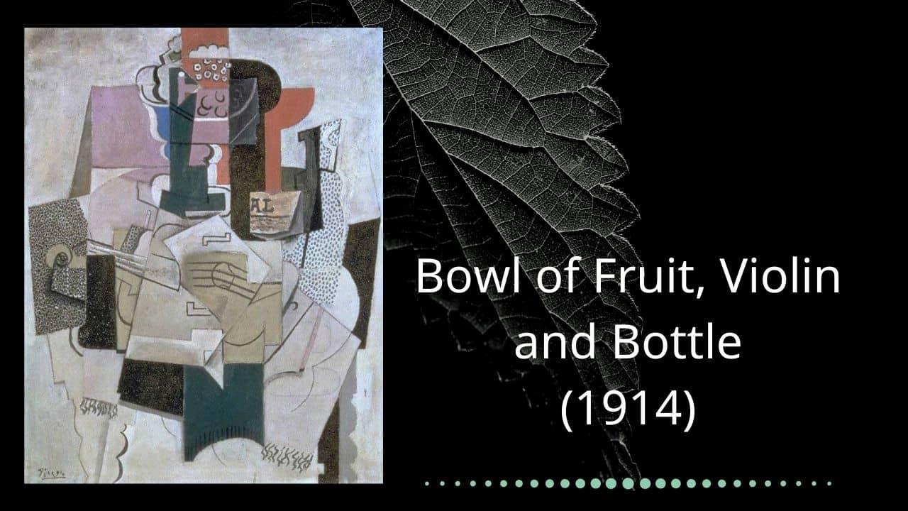 Bowl of Fruit, Violin and Bottle (1914)