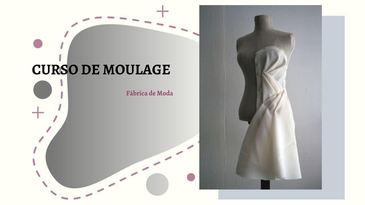Curso de moulage - Fábrica de Moda