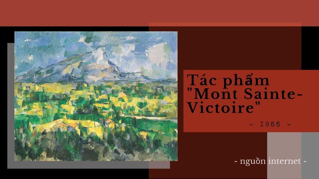 """Tác phẩm """"Mont Sainte-Victoire"""""""