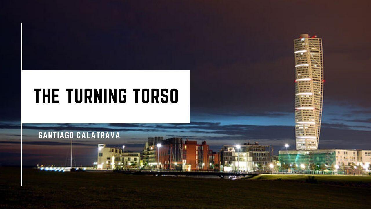 The Turning Torso ở Malmö, Thụy Điển