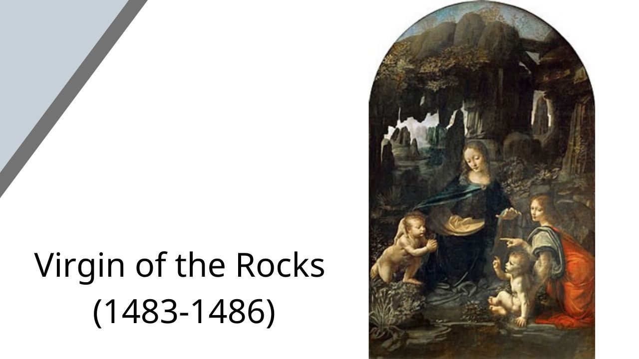 Virgin of the Rocks (1483-1486)
