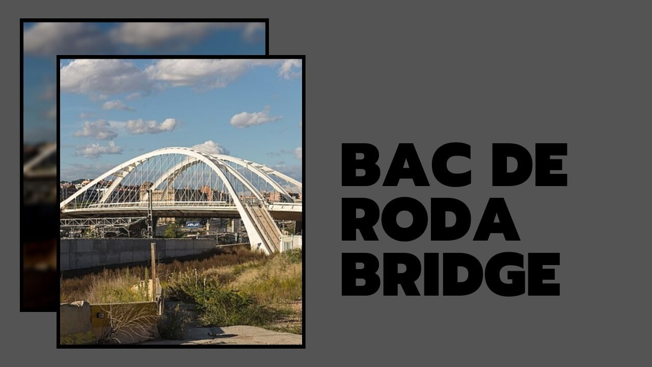 cầu Bac de Roda Bridge (nguồn internet)