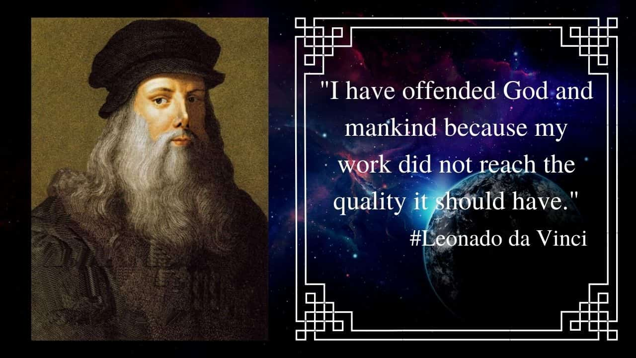 """""""I have offended God and mankind because my work did not reach the quality it should have."""""""