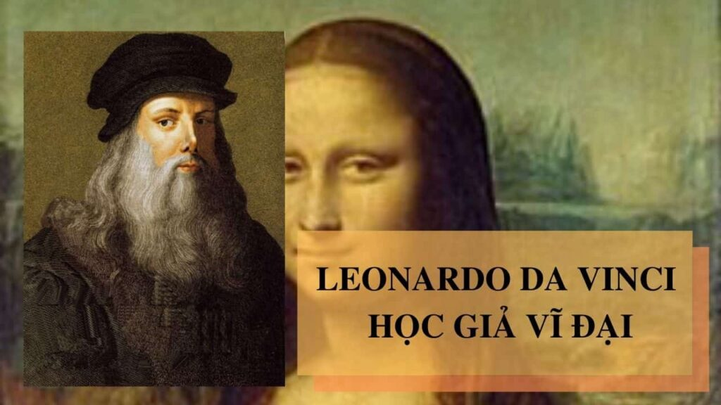 Leobado da Vinci học giả vĩ đại