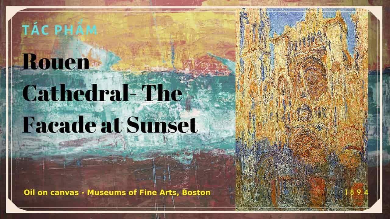 tác phẩm của monet rouen cathedral the facade at sunset(nguồn internet)