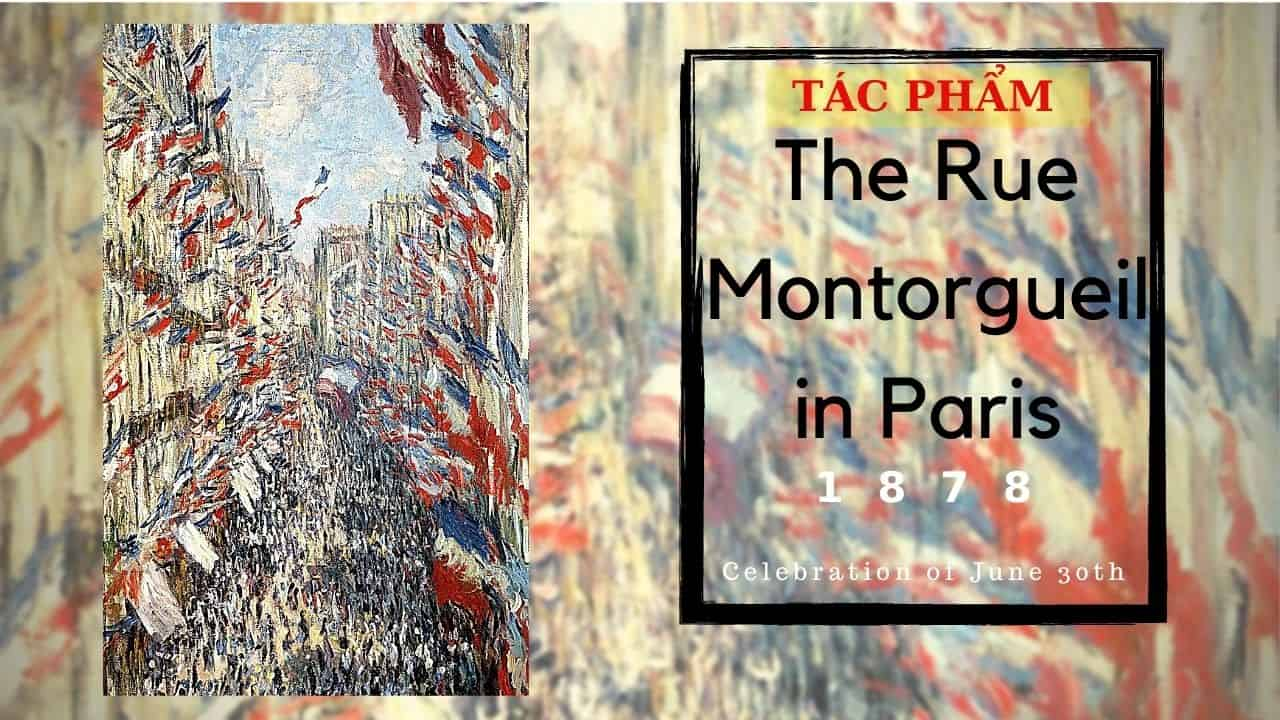 tác phẩm của monet the rue montorgueil(nguồn internet)