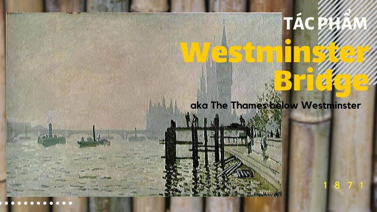 tác phẩm của monet Westminster-Bridge (nguồn internet)