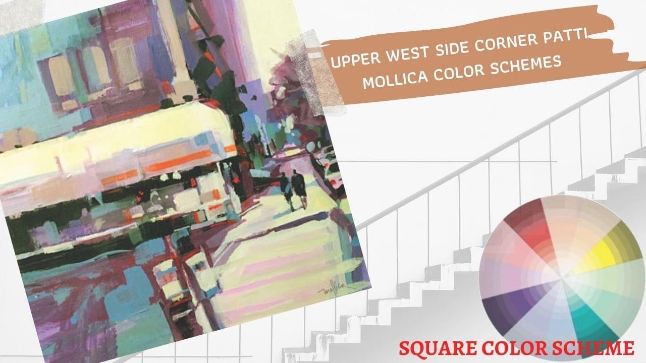 Cách phối màu cơ bản_Hòa sắc theo kiểu hình vuông_Upper west side corner patti mollica color schemes_Artists network