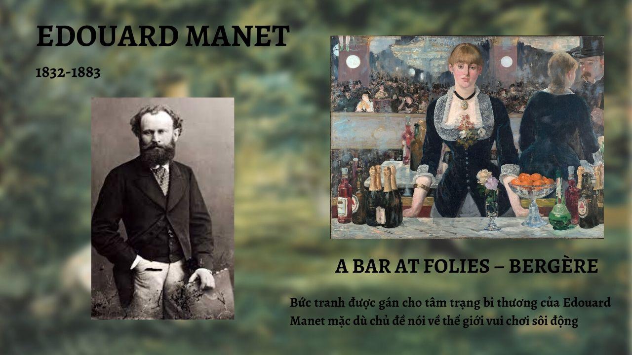 Edouard Manet và tác phẩm A bar at Folies – Bergère