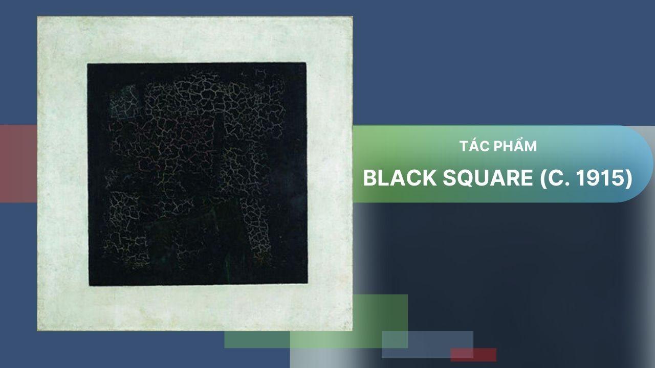 tác phẩm Black Square (c. 1915)