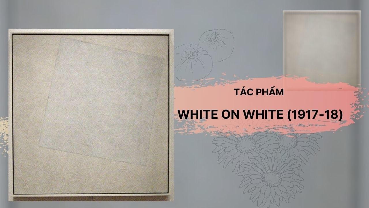 tác phẩm White on White (1917-18)