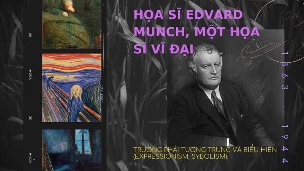 Họa sĩ Edvard Munch ảnh bìa(nguồn internet)
