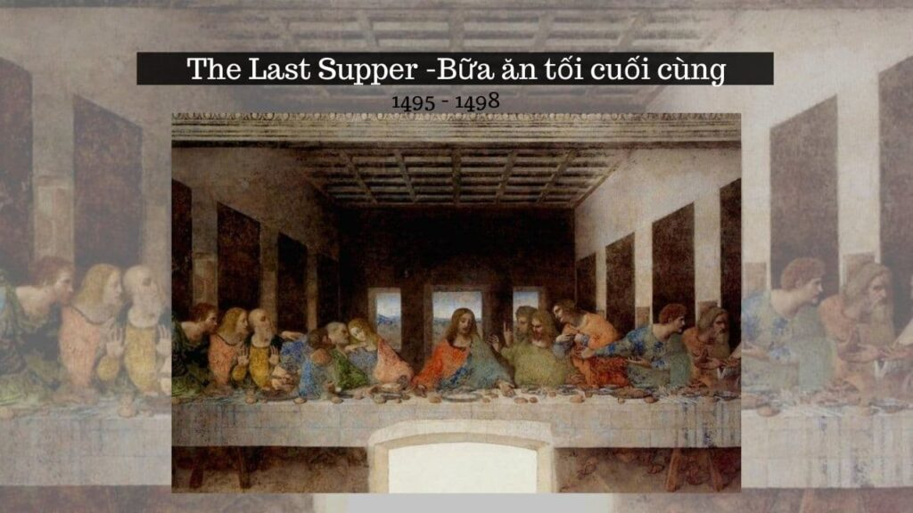 Họa sĩ leonardo da vinci - the last supper