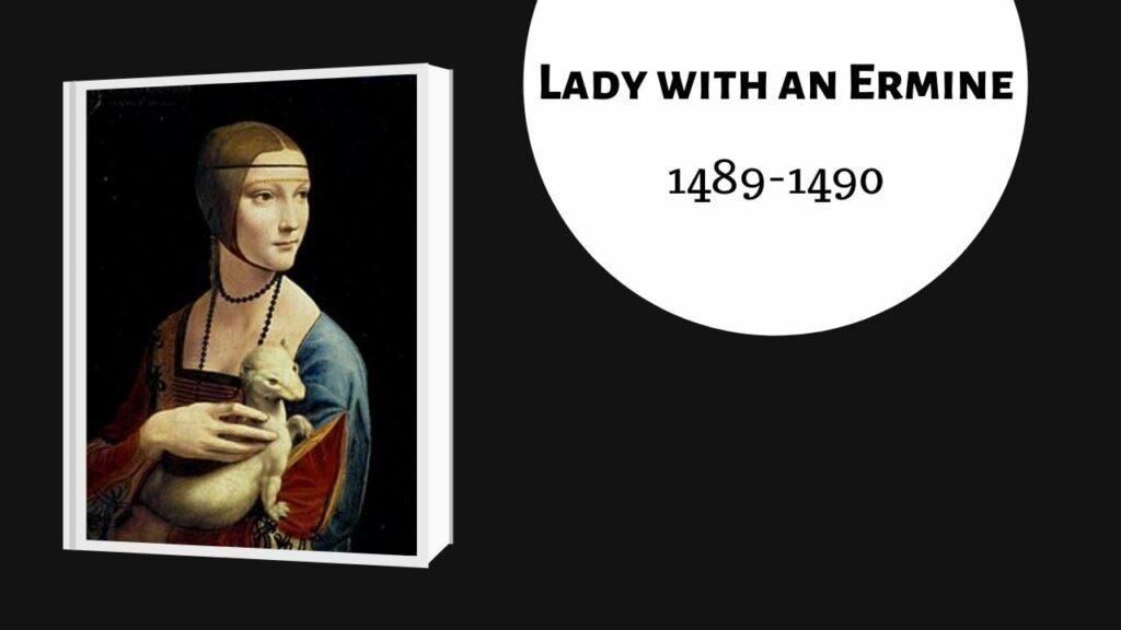 họa sĩ nổi tiếng leonardo da vinci lady with an ermine