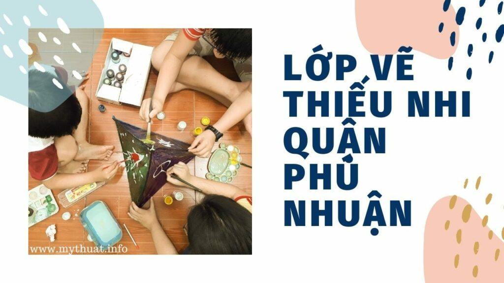 Lớp vẽ thiếu nhi quận Phú Nhuận