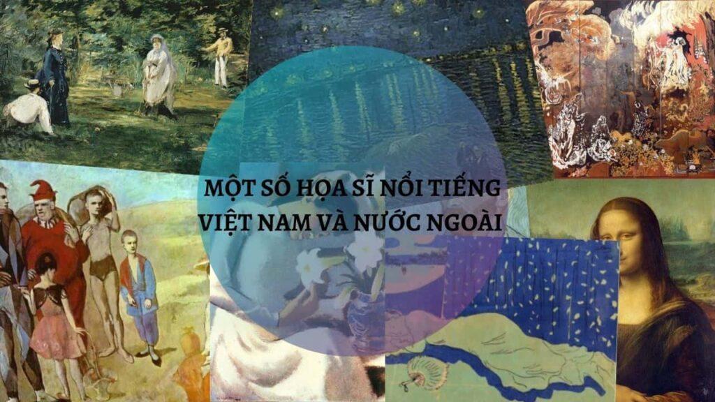 Một số họa sĩ nổi tiếng ở việt Nam và nước ngoài