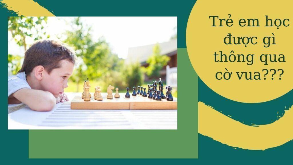 Trẻ em học được những gì thông qua cờ vua