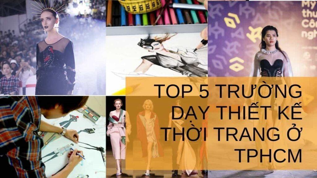 TOP 5 TRƯỜNG DẠY THIẾT KẾ THỜI TRANG Ở TPHCM