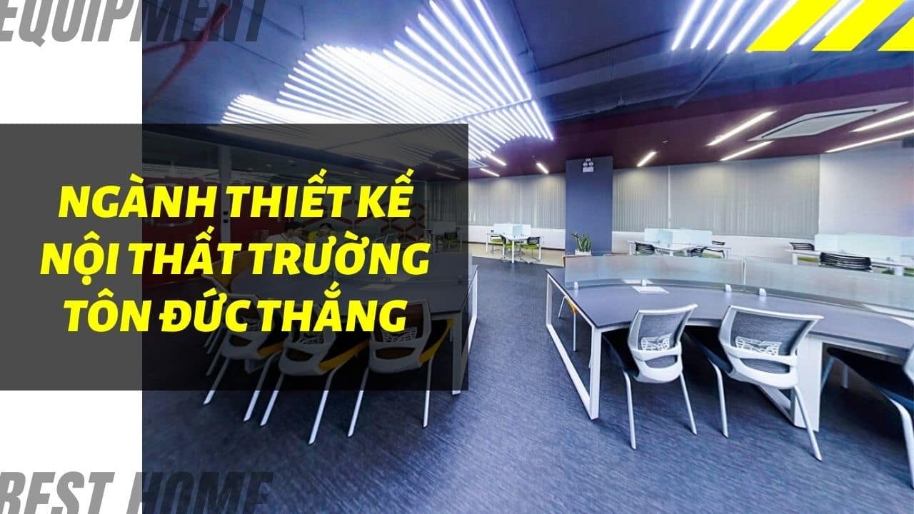 Thiết kế nội thất Đại học Tôn Đức Thắng