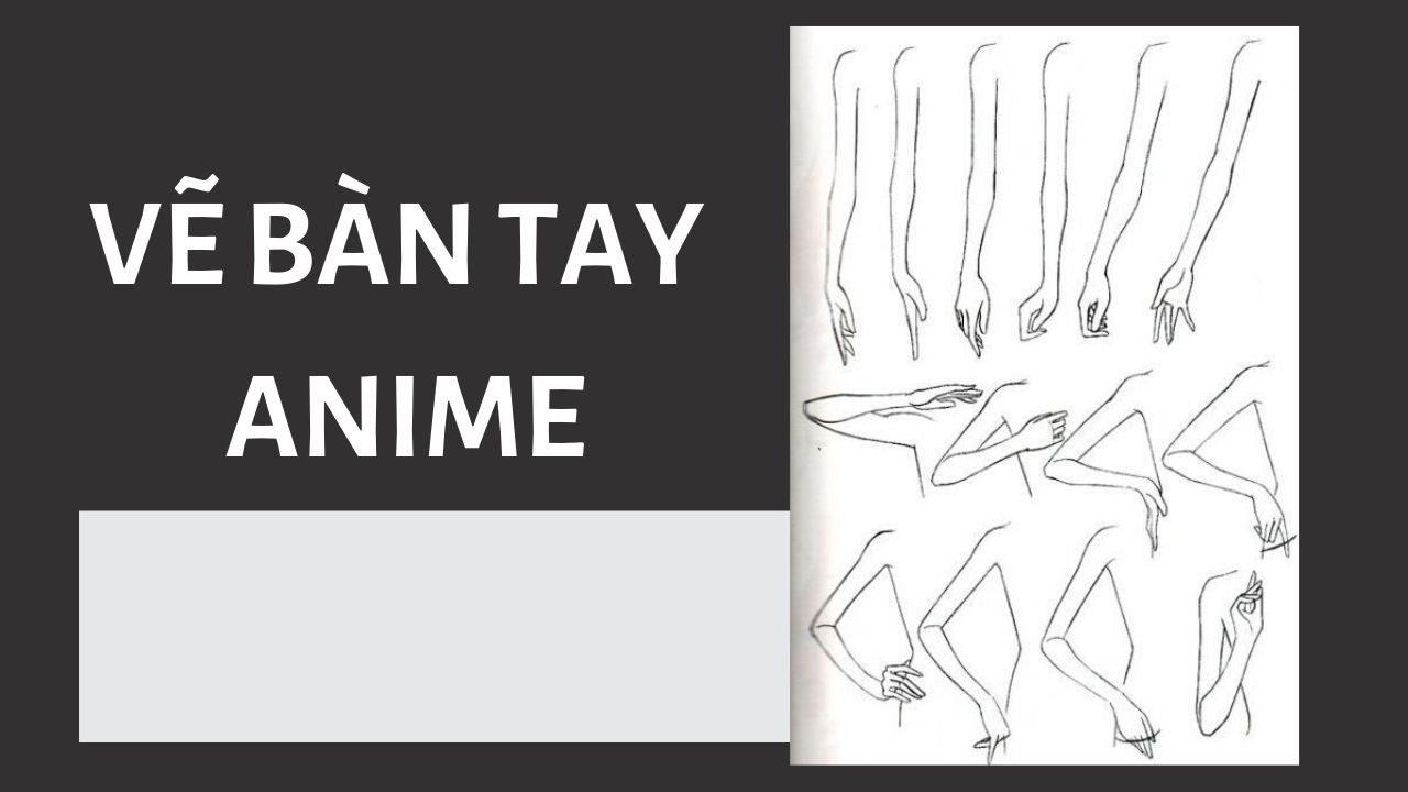 Vẽ bàn tay anime